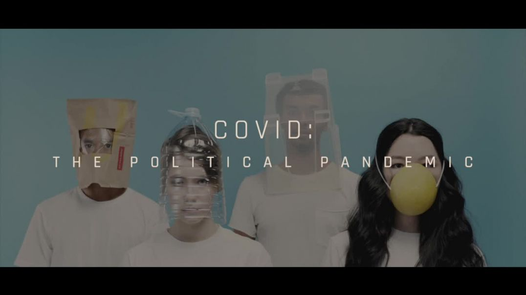 COVID_ THE POLITICAL PANDEMIC [Final]