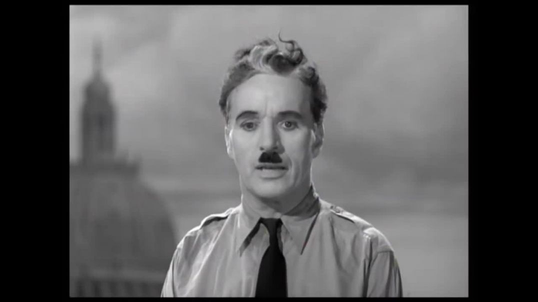 1940 Charlie Chaplin Speech More Relevant Now Than Ever Before