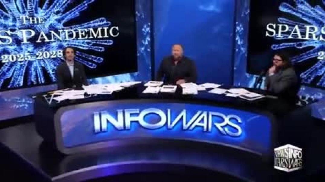 Infowars Breaks Down The Play By Play Of The (Spars Pandemic 2025 - 2028(1)