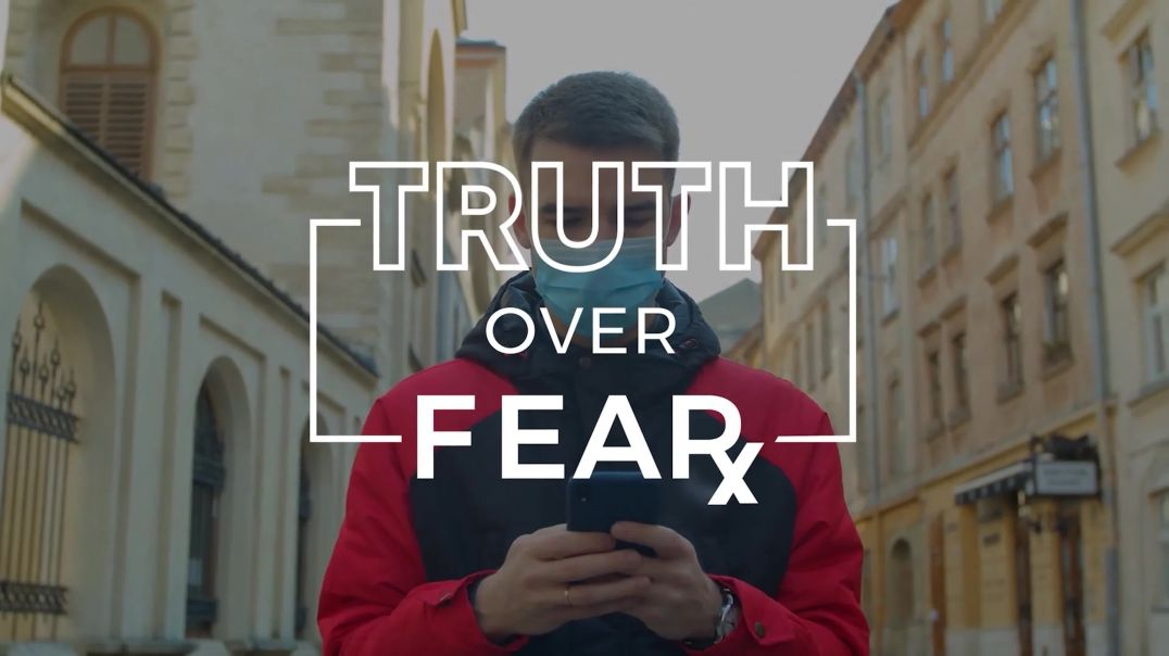 Register to Truth Over Fear; Covid19 and the Great Reset
