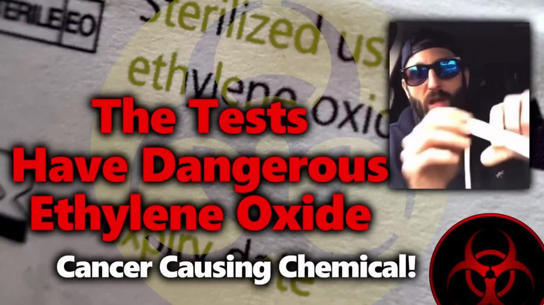 """Ethylene Oxide: Dangerous, Cancer-Causing Chemical Used to """"Sterilize"""" Test Swabs."""