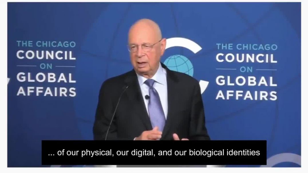 KLAUS SCHWAB ''REVOLUTION WILL LEAD TO A FUSION OF OUR PHYSICAL, DIGITAL AND BIOLOGICAL ID