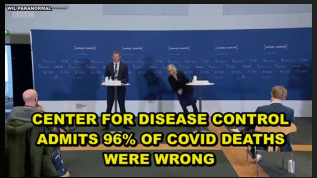 CENTER FOR DISEASE CONTROL (CDC) ADMITS 96% OF DEATHS FROM COVID-19 WERE WRONG - THIS IS CRIMINAL