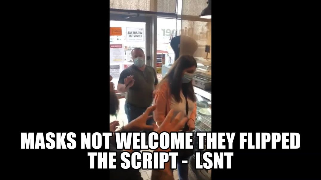 Masks Not Welcome In This Shop LEAVE PLEASE Or Take It OFF! Owner Flips The Script