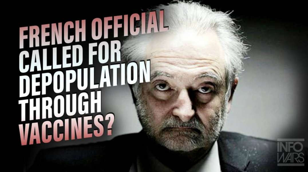 Did French Official Call for Depopulation Through Vaccines?