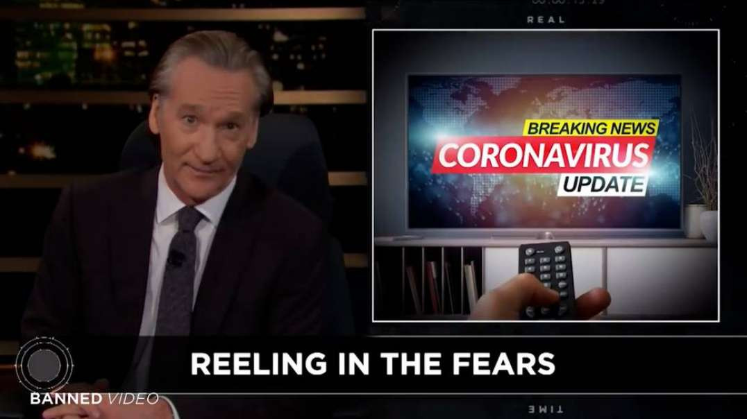 Must See! Watch Bill Maher Comes Out Against The Covid-19 Hoax
