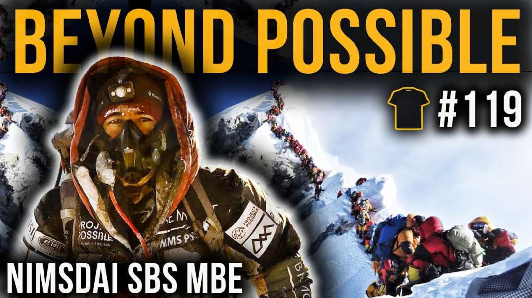 My Life In The Death Zone Nirmal -Nimsdai- Purja MBE Special Boat Service SBS Podcast 119