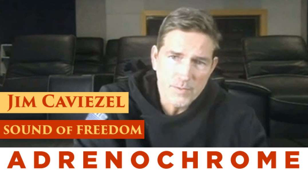 A D R E N O C H R O M E Jim Caviezel and Tim Ballard - (Health and Freedom 2021)