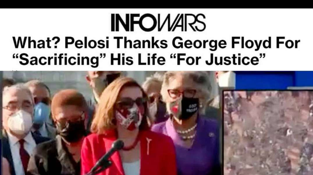Nancy Pelosi Launches New Leftist Religion Praising George Floyd for His Sacrifice