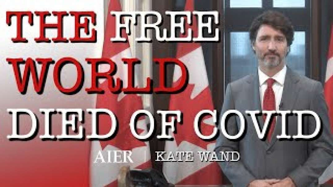 The Free World Died of Covid | Kate Wand