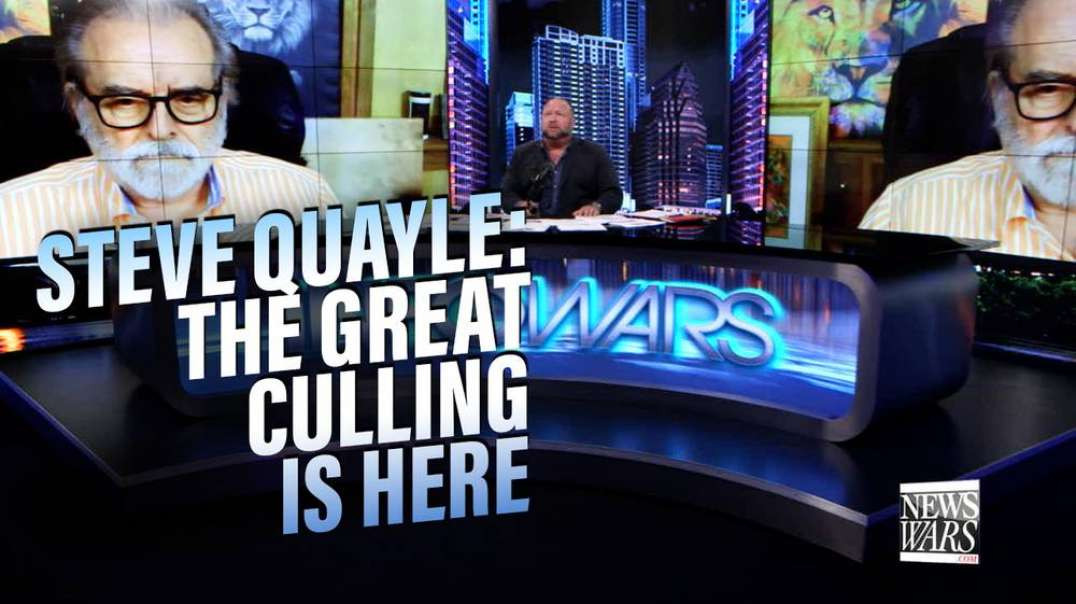 Steve Quayle Issues Emergency Warning: The Great Culling is Here