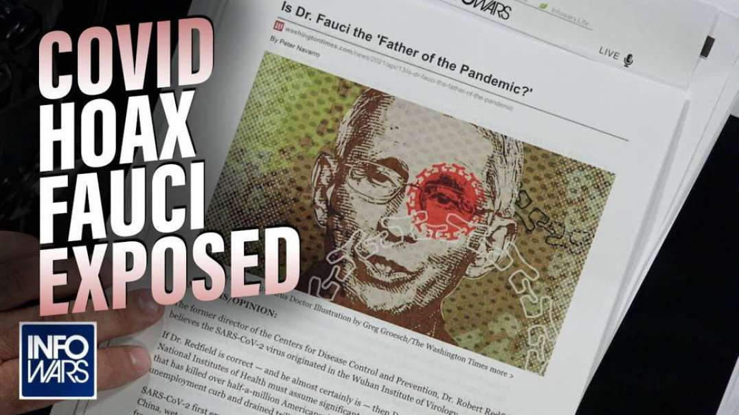 BREAKING: Fauci 'Father of COVID-19 Pandemic' Says MSM