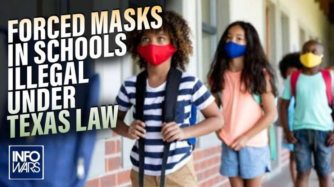 Forced Masks In Schools Illegal Under Texas Law
