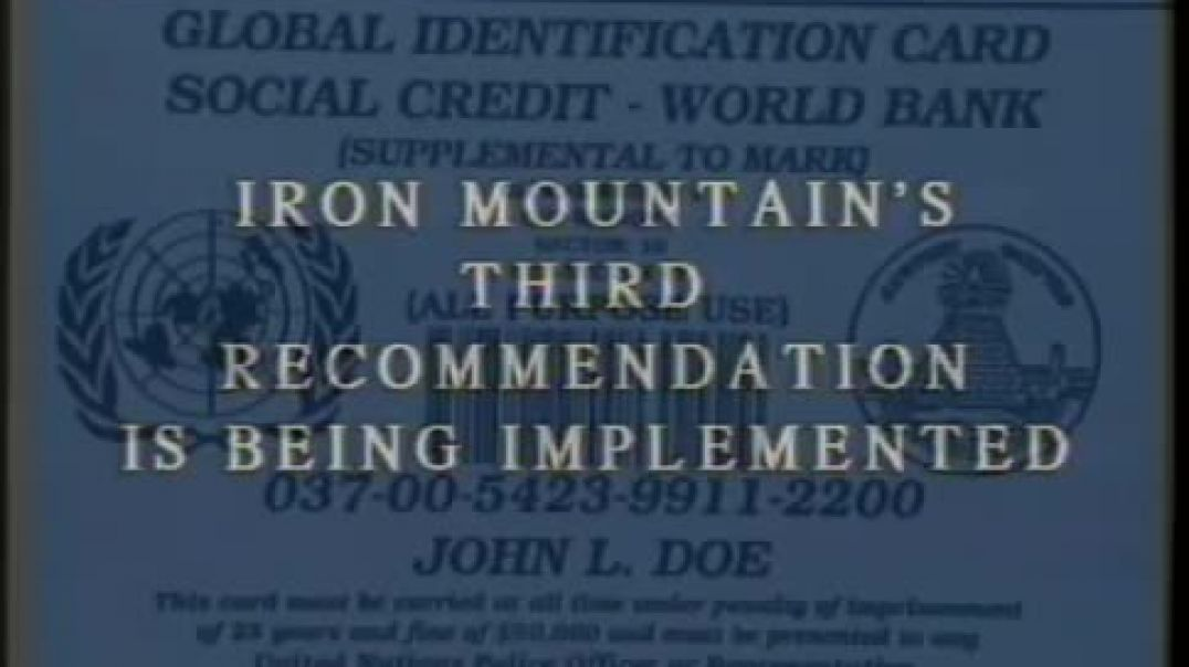 Excerpt from Report from Iron Mountain  - Universal Health Care - Global ID Card (1993)