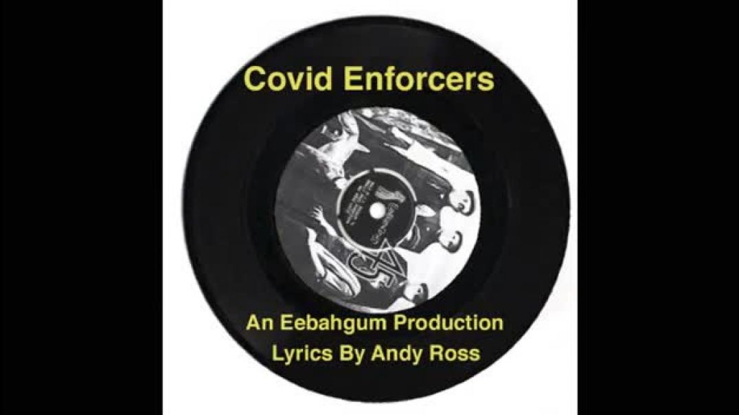 Covid Enforcers (based on Oliver's Army by Elvis Costello)