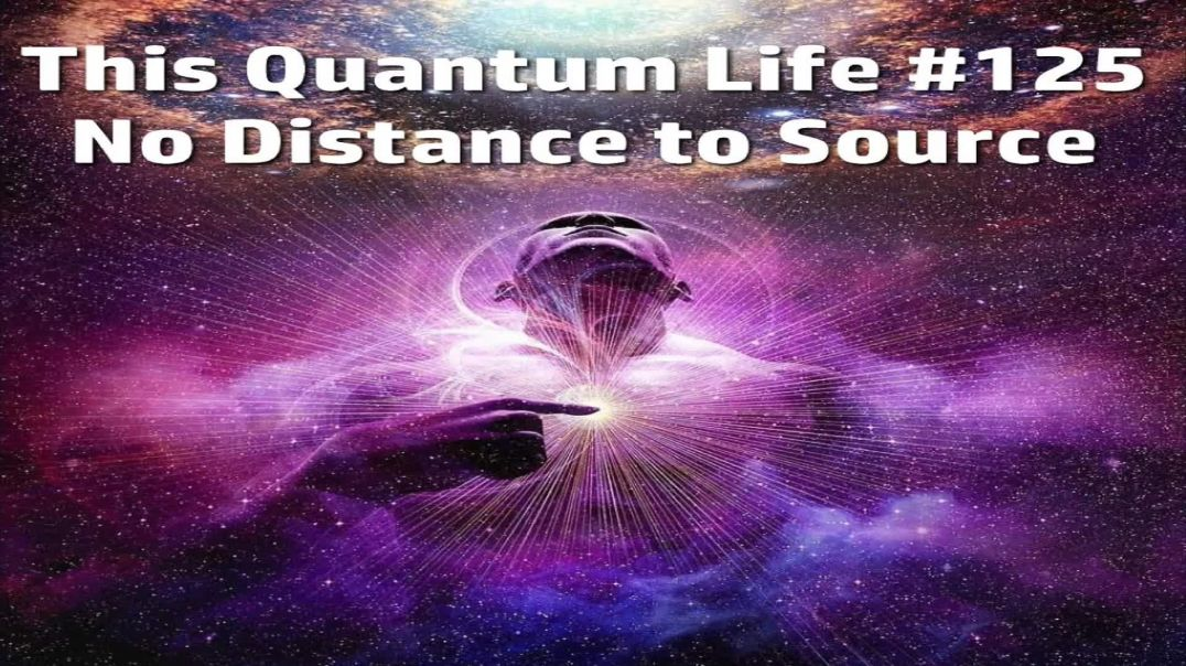 This Quantum Life #125 - No Distance to Source