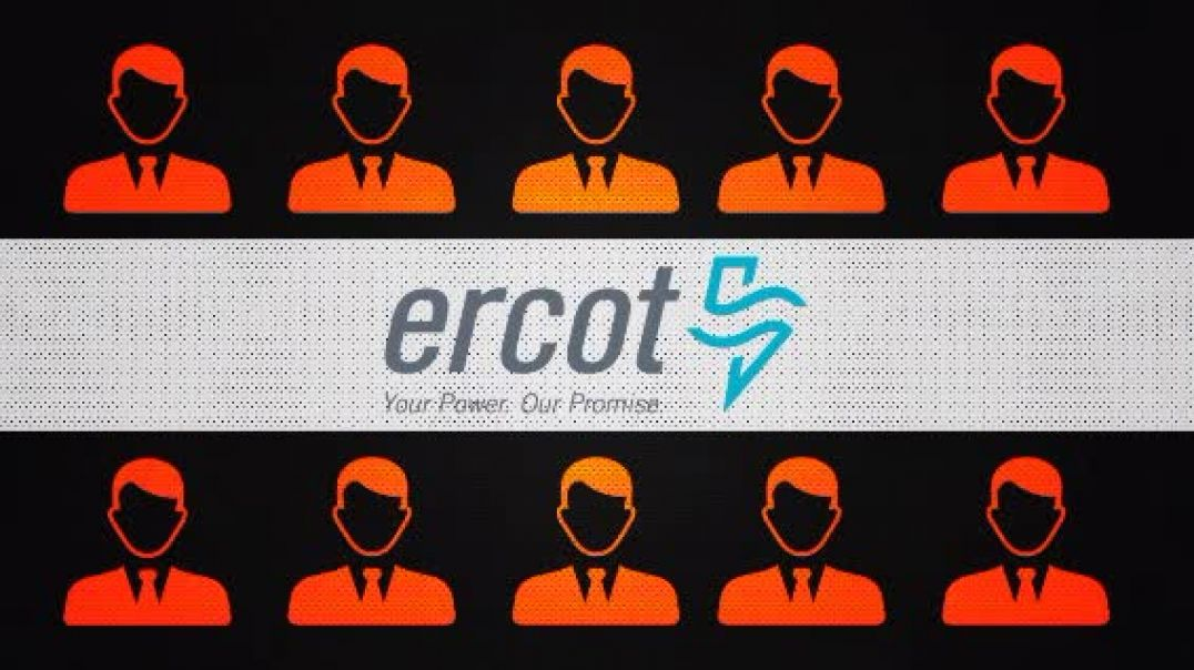 Electric Reliability Council of Texas (ERCOT): Members Are NOT Texans