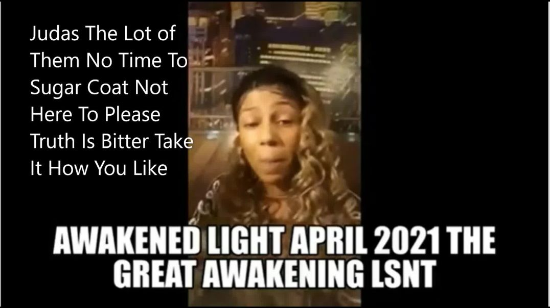 Judas The Lot of Them Open Your Eyes _ awakened Light April 2021 Live Stream Clip