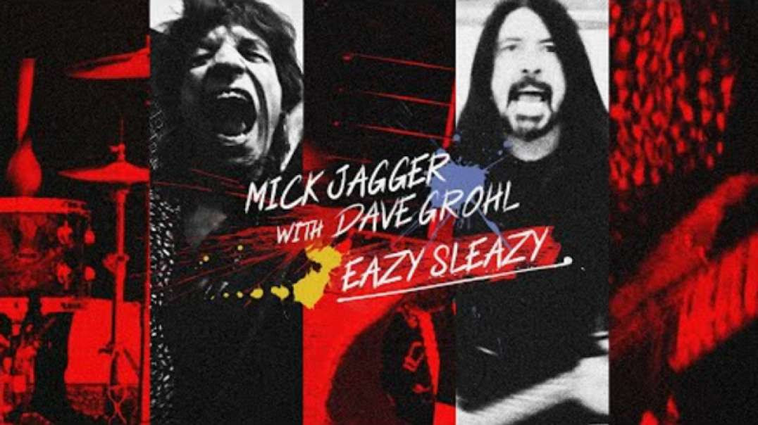 Eazy Sleazy - Mick Jagger with Dave Grohl - Lyric video