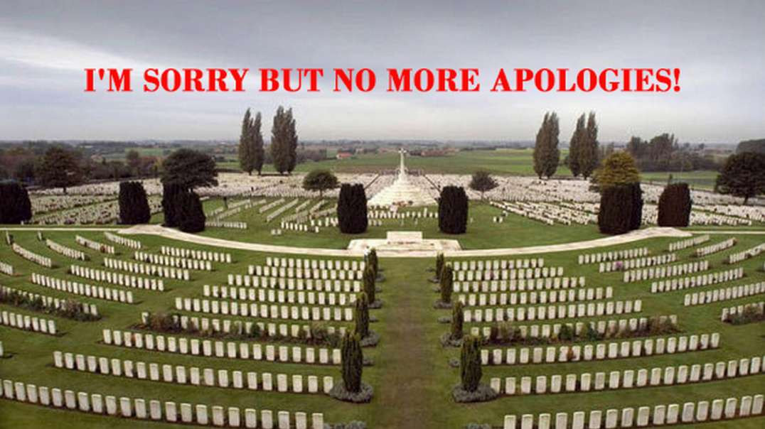 I'M SORRY BUT NO MORE APOLOGIES!