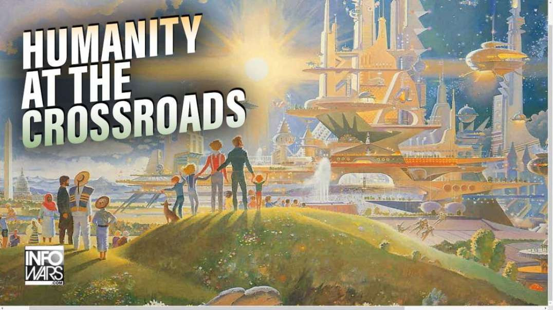 Humanity at the Crossroads - Special Report