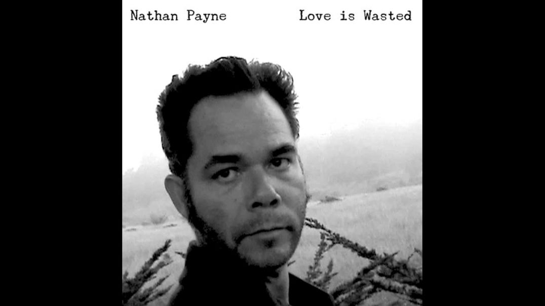 Nathan Payne - The Wild Woods Are Weird
