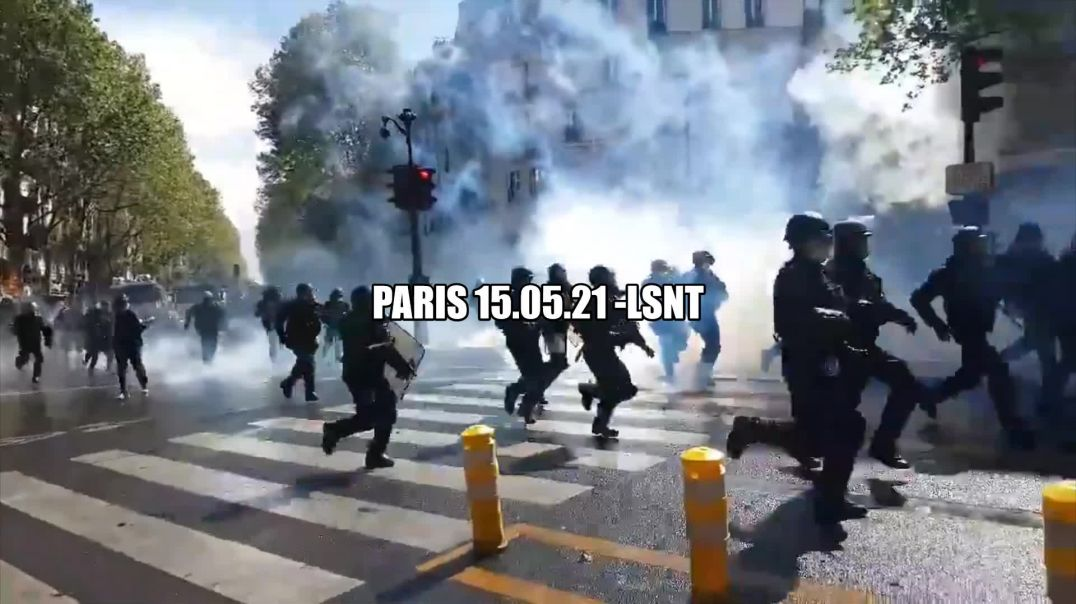 PROTEST! Paris Today 15/05/2021 Chaos Erupts CANISTERS!