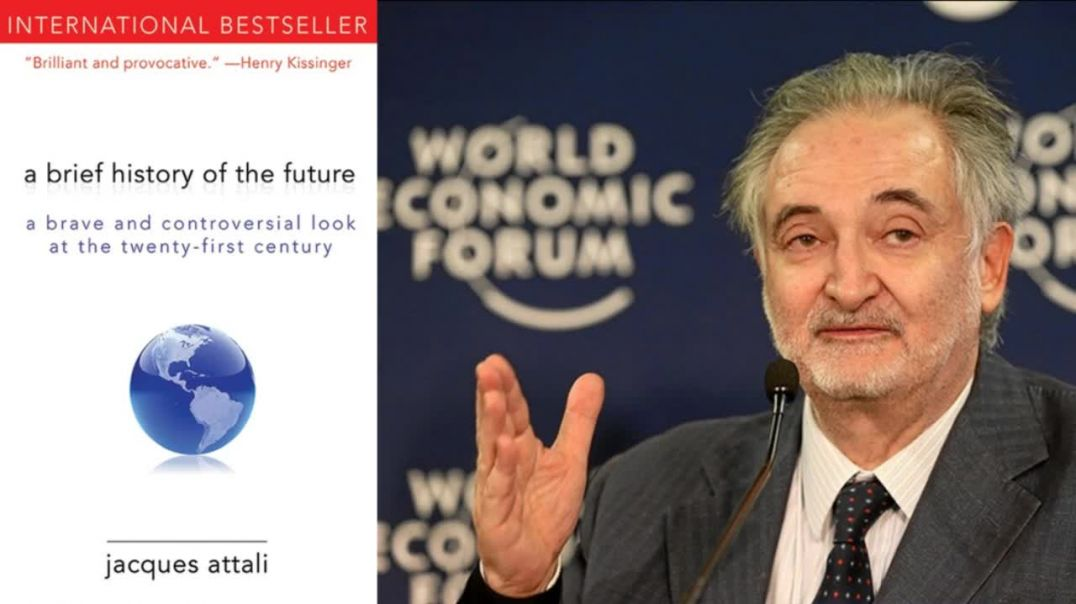 """04 - Jacques Attali - (""""The French Kissinger"""") - Depopulation"""