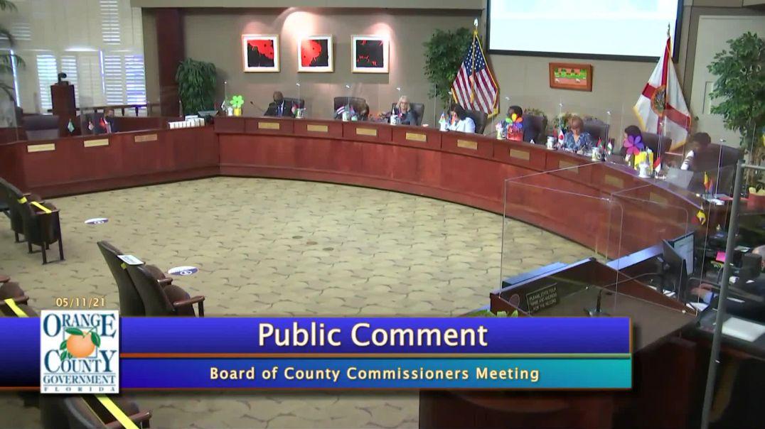 Public Comment Orange County FL Board of Commissioners 11 May 2021
