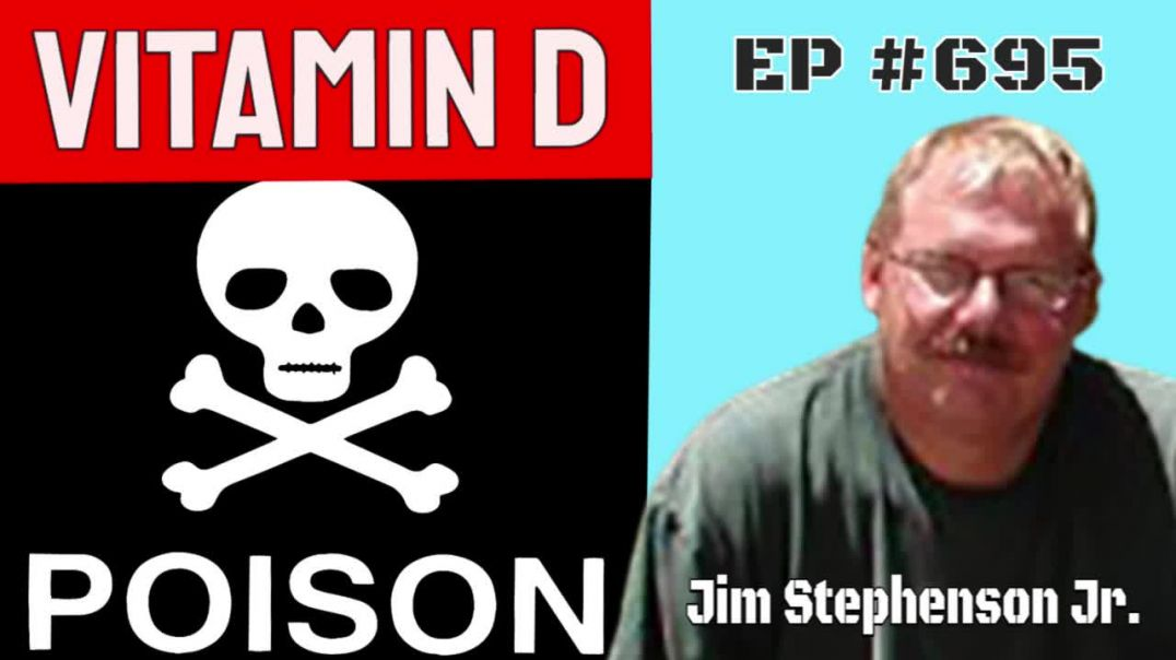 Jim Stephenson - WARNING Vitamin D Is Toxic!!