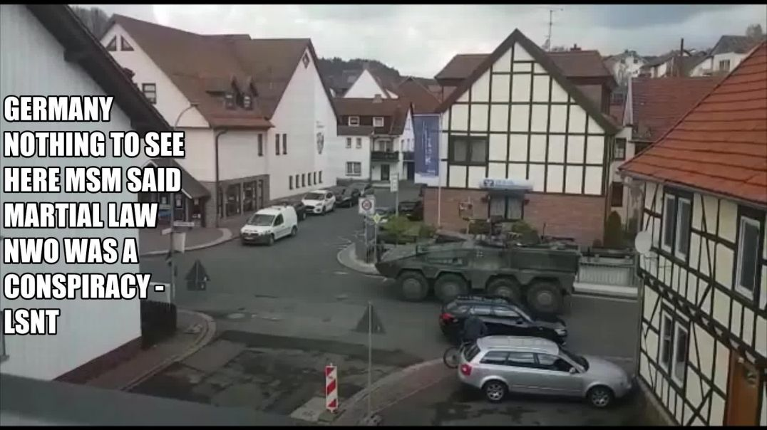 Army Arrived Nothing to See Here Martial Law is A Conspiracy GERMANY