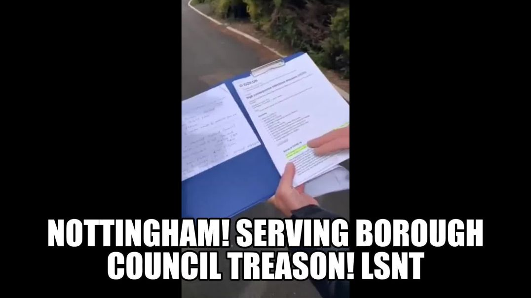 Nottingham People Serve borough Council Treason