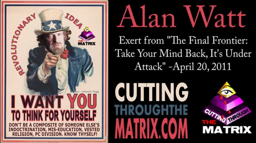 Alan Watt~Chattering Lab Rats in the Cage~The Final Frontier: Take Your Mind Back CTTM Apr 20, 2011