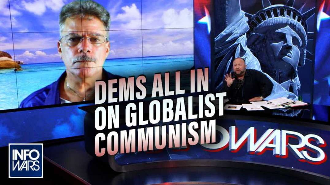 Democrats Are Going All In On Globalist Communism