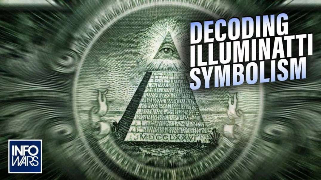 Decoding the Illuminati Symbolism and the Mind Tricks of the Occult