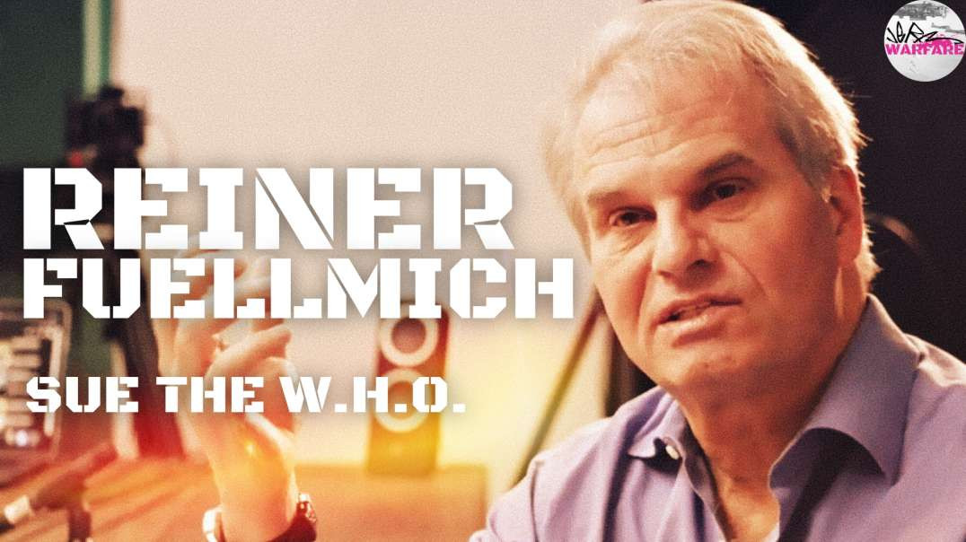 Reiner Fuellmich on Suing the WHO - Full Interview by Germ Warfare - April 1, 2021