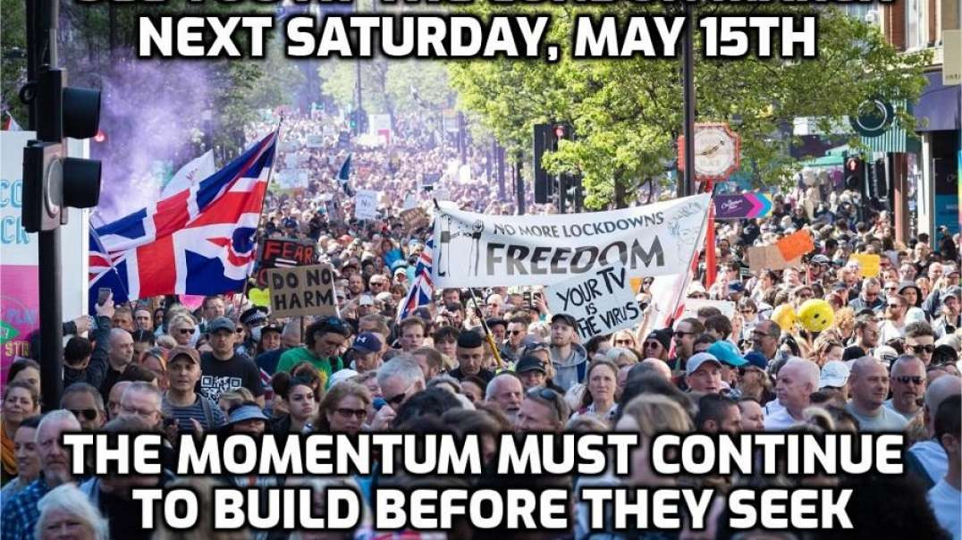 London Protest This Saturday 15th May - Let's Get Even More People There Than Last Time