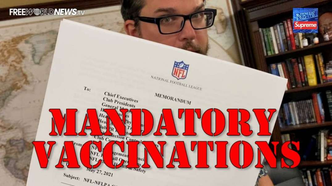 Exclusive: NFL Issues Mandatory Vaccine Directive For All Coaches And Staff