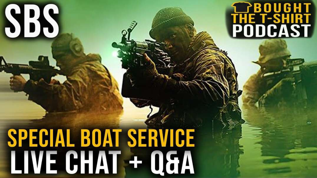 Special Boat Service | SBS | LIVE Q-A Tony Hayes | Bought The T-Shirt Podcast #142