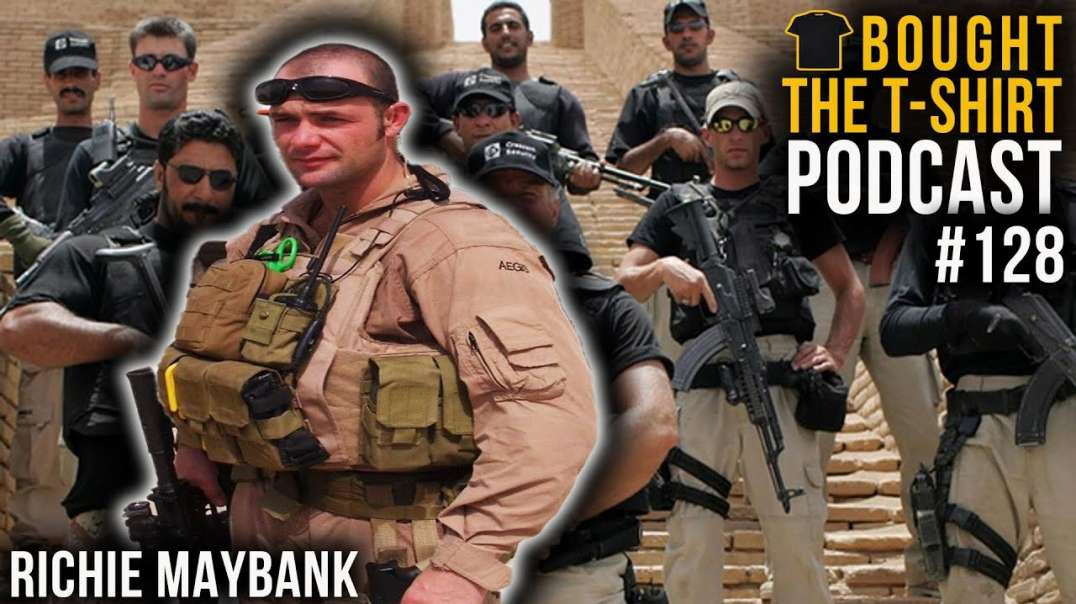 Private Military Contractor To Everest | Richie Maybank | Bought The T-Shirt Podcast | #128