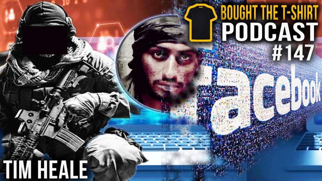 Psyops | Tim Heale | 15 -UK- Psychological Operations Group | Bought the T-Shirt Podcast | #147