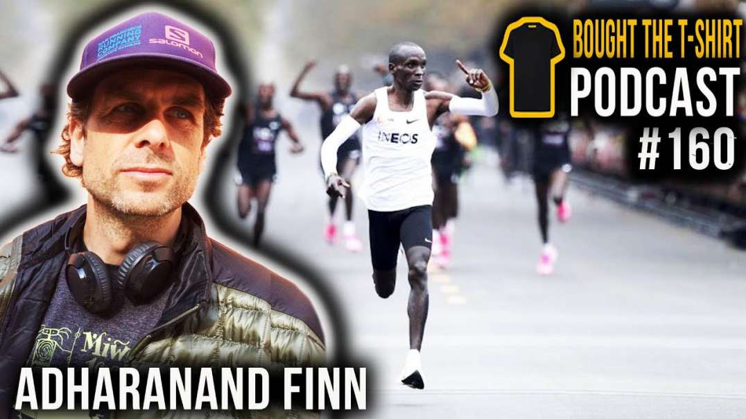 The Fastest Men On Earth Adharanand Finn Bought The T-Shirt Podcast | #160