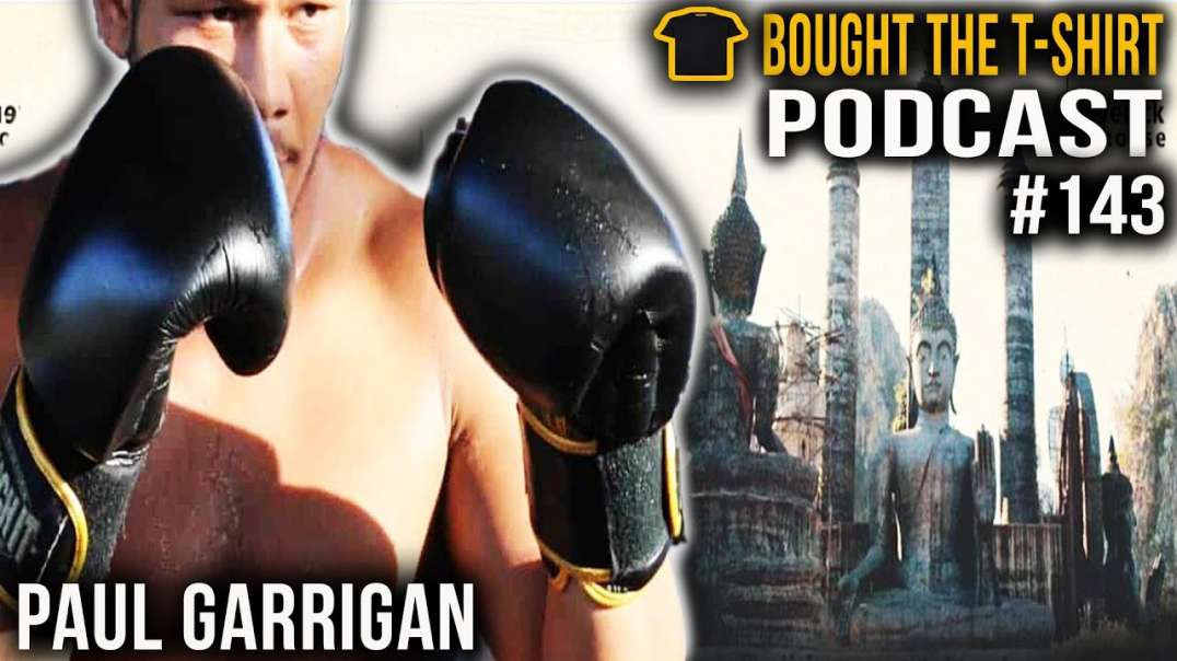 Paul Garrigan | Bought The T-Shirt Podcast | #143