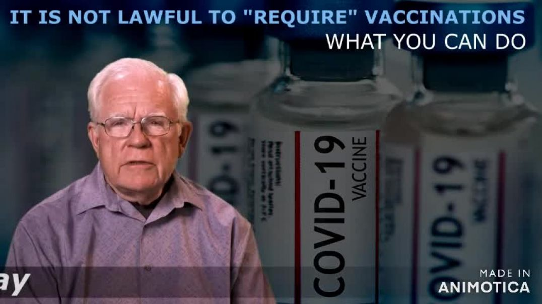 The Truth about Vaccinations Requirement - It Is Not Lawful to Require Vaccinations (What You Can Do