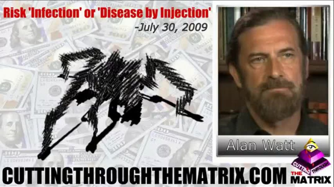 ALAN WATT ON VACCINES & THE MILITARIZATION OF THE MEDICAL INDUSTRY