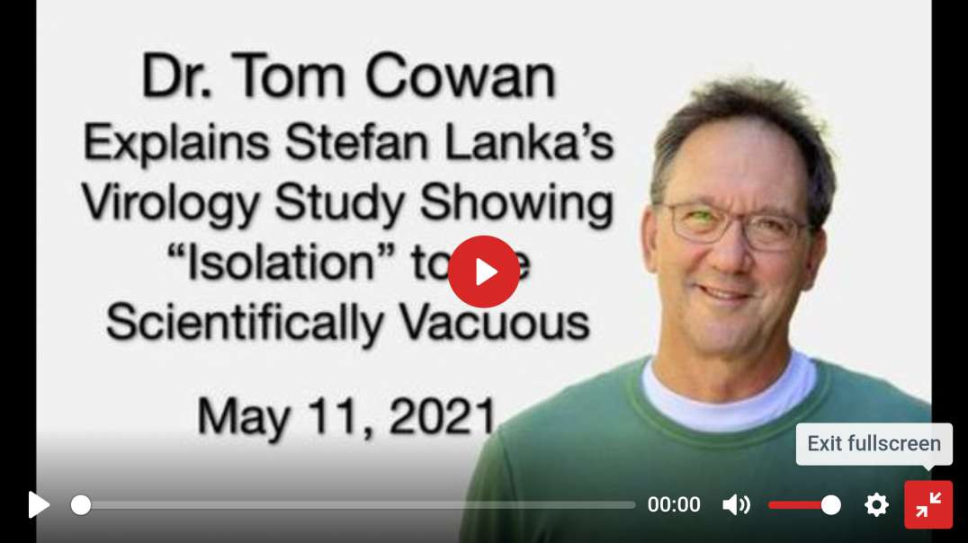 "Tom Cowan Explains Stefan Lanka's Study Showing ""Isolation"" Of Viruses Is Non Science."