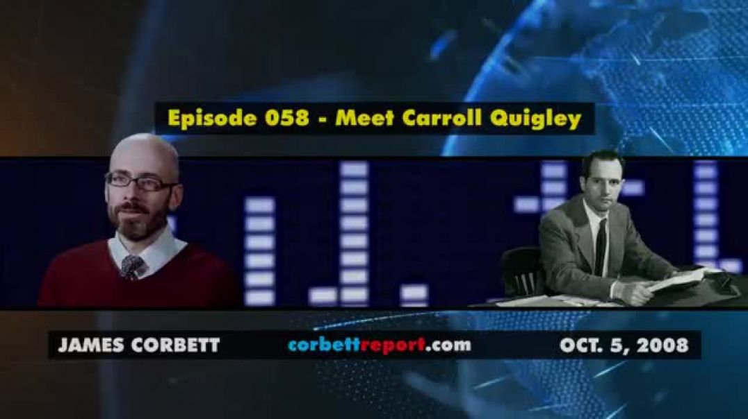 Meet Carroll Quigley - Corbett Report (2008) - Rhodes & The Secret Society