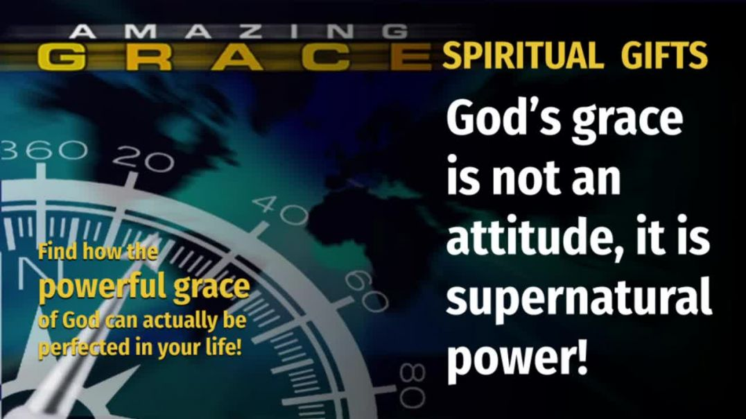 Amazing Grace Episode 5_ The Powerful Grace of Spiritual Gifts
