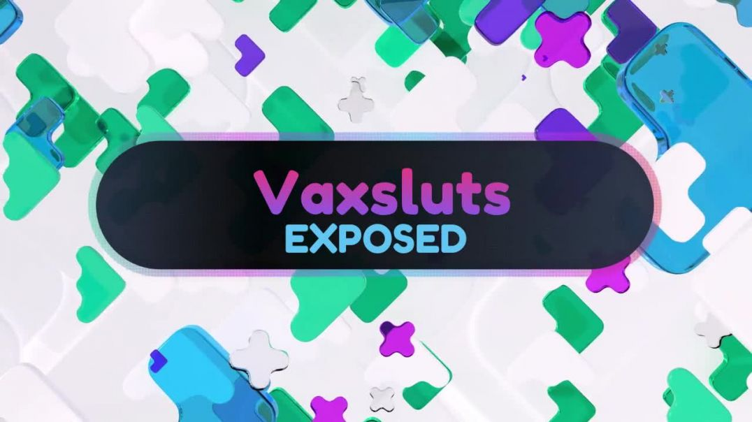 Wakey wakey covid-19-vaxsluts series 'The exposed'