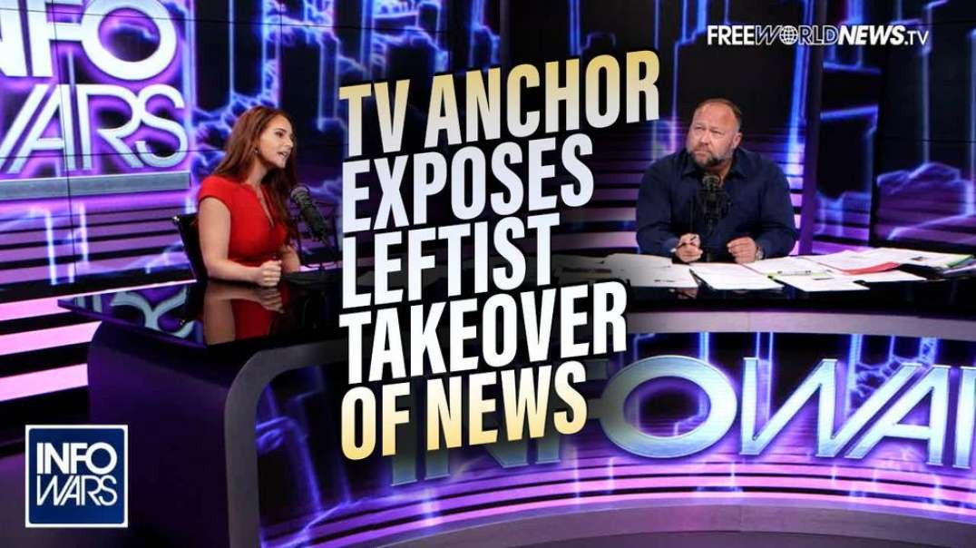 BREAKING EXCLUSIVE: TV Anchor Blows the Whistle on The Left's Takeover of America's News